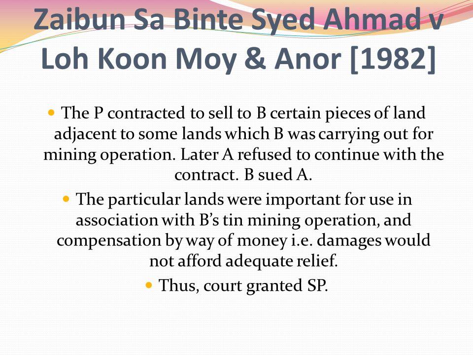 Zaibun Sa Binte Syed Ahmad v Loh Koon Moy & Anor [1982]